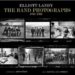 The Band Photographs 1968-1969 (Hardcover)