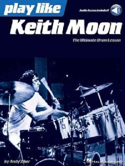 Play Like Keith Moon: The Ultimate Drum Lesson