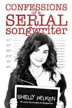 Confessions of a Serial Songwriter (Paperback)