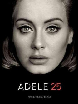 Adele 25: Piano/Vocal/guitar Artist Songbook (Paperback)