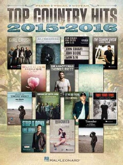 Top Country Hits of 2015-2016: Piano / Vocal / Guitar (Paperback)