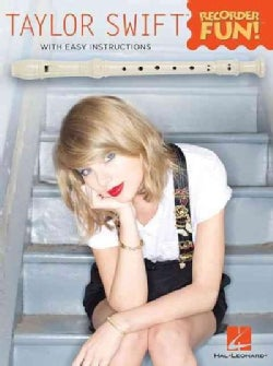 Taylor Swift: Recorder Fun With Easy Instructions (Paperback)
