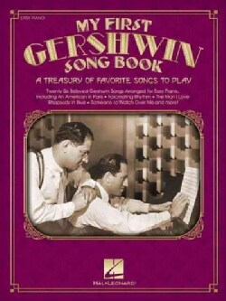 My First Gershwin Song Book: A Treasury of Favorite Songs to Play: Easy Piano  (Paperback)