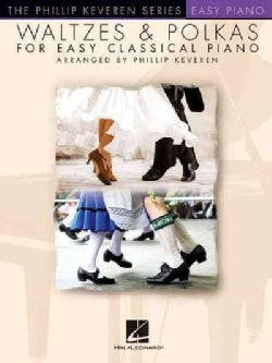 Waltzes & Polkas for Easy Classical Piano (Paperback)