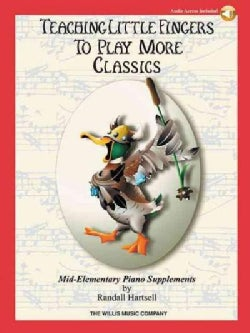 Teaching Little Fingers to Play More Classics: Mid-elementary Level - With Downloadable Audio (Paperback)