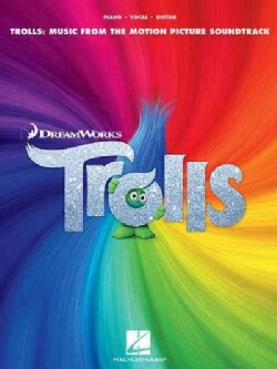 Trolls: Music from the Motion Picture Soundtrack (Paperback)
