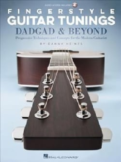 Fingerstyle Guitar Tunings: Dadgad & Beyond: Progressive Techniques and Concepts for the Modern Guitarist