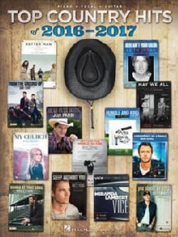 Top Country Hits of 2016-2017: Piano - Vocal - Guitar (Paperback)