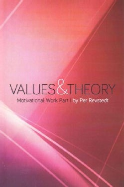 Motivational Work: Values and Theory (Paperback)