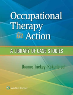 Occupational Therapy in Action: A Library of Case Studies