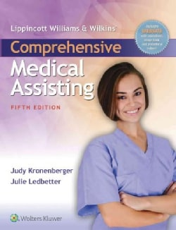 Lippincott Williams & Wilkins' Comprehensive Medical Assisting + Study Guide + PrepU