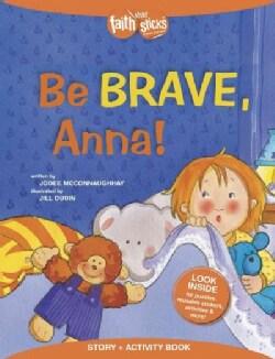 Be Brave, Anna! (Paperback)