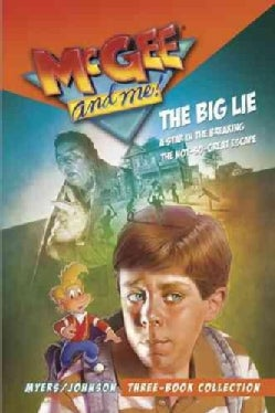 Mcgee and Me! Three Book Collection: The Big Lie/A Star in the Breaking /The Not-so-great Escape (Paperback)