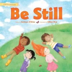 Be Still (Hardcover)
