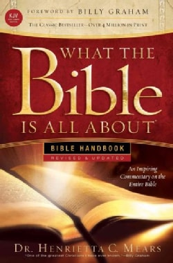 What the Bible Is All About: King James Version, Bible Handbook (Paperback)