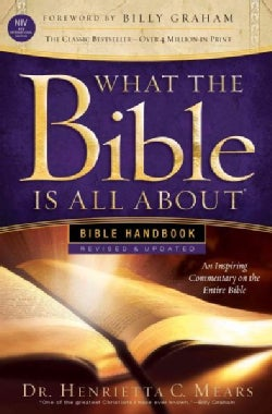 What the Bible Is All About Bible Handbook: New International Version (Paperback)