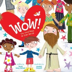 Wow!: The Good News in Four Words (Hardcover)