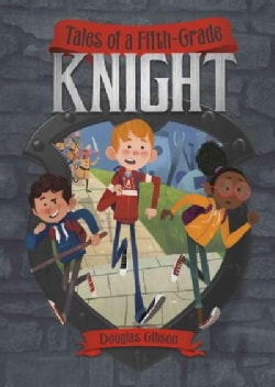 Tales of a Fifth-Grade Knight (Paperback)