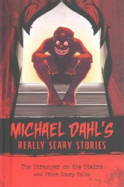 The Stranger on the Stairs: And Other Scary Tales (Hardcover)