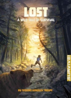 Lost: A Wild Tale of Survival (Hardcover)