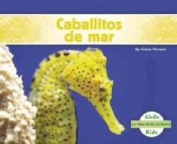 Caballitos de Mar / Seahorses (Paperback)