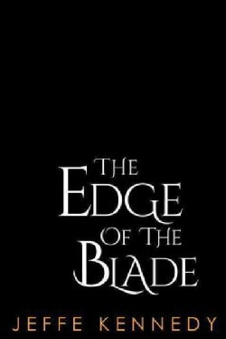 The Edge of the Blade (Paperback)