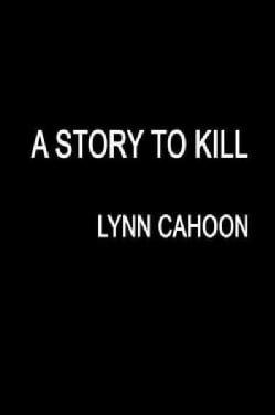A Story to Kill (Paperback)