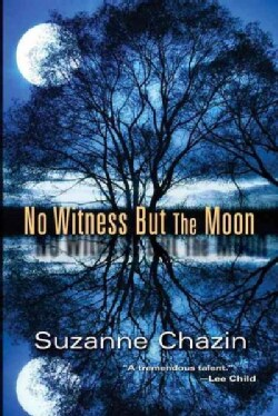 No Witness but the Moon (Hardcover)