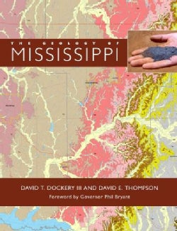 The Geology of Mississippi (Hardcover)
