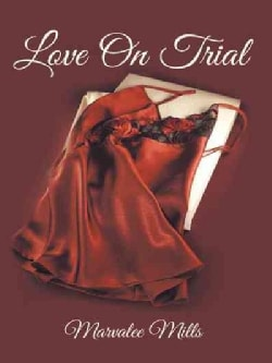 Love on Trial (Hardcover)