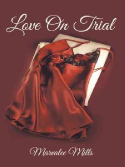 Love on Trial (Paperback)