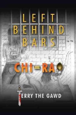 Left Behind Bars (Hardcover)