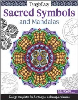 TangleEasy Meaningful Mandalas and Sacred Symbols: Design templates for Zentangle, coloring, and more (Paperback)