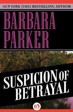 Suspicion of Betrayal (Paperback)