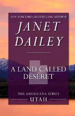 A Land Called Deseret: Utah (Paperback)