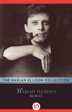 Harlan Ellison's Movie (Paperback)