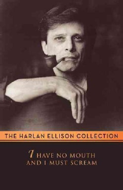I Have No Mouth & I Must Scream (Paperback)