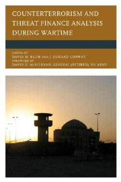 Counterterrorism and Threat Finance Analysis During Wartime (Paperback)