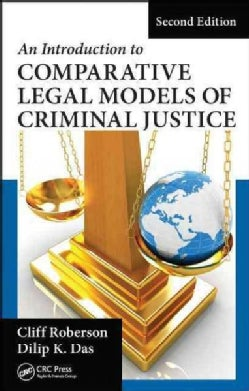 An Introduction to Comparative Legal Models of Criminal Justice (Hardcover)
