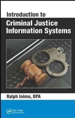 Introduction to Criminal Justice Information Systems (Hardcover)