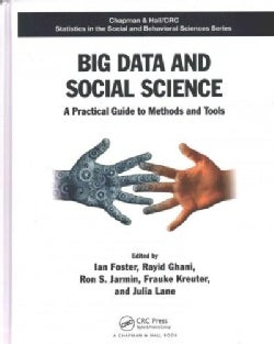 Big Data and Social Science: A Practical Guide to Methods and Tools (Hardcover)