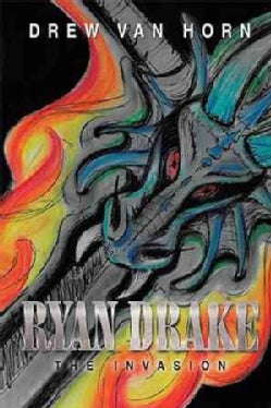 Ryan Drake: The Invasion (Hardcover)
