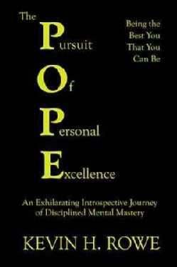"The Pursuit of Personal Excellence: The ""pope"" (Paperback)"