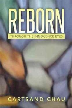 Reborn: Through the Innocence Eyes (Paperback)