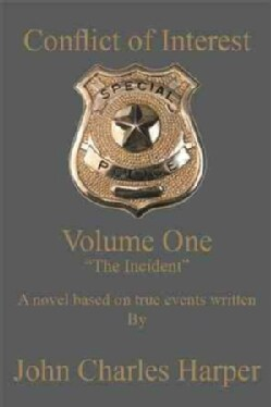 Conflict of Interest: The Incident (Paperback)