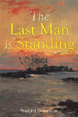 The Last Man Is Standing (Hardcover)