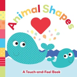 Animal Shapes: A Touch-and-Feel Book (Board book)
