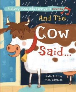 And the Cow Said (Hardcover)