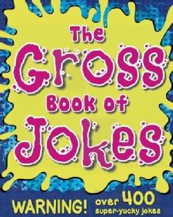 The Gross Book of Jokes (Paperback)
