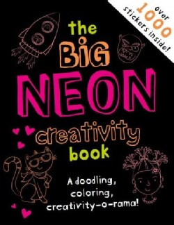 The Big Neon Activity Book: A Drawing, Doodling, Creativity-o-rama! (Paperback)